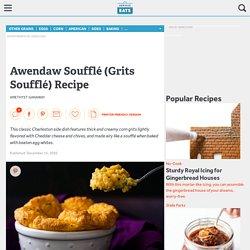 Awendaw Soufflé (Grits Soufflé) Recipe