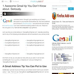 1 Awesome Gmail Address Tip You Don't Know About. Seriously