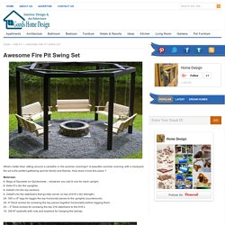 Awesome Fire Pit Swing Set