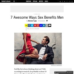 7 Awesome Ways Sex Benefits Men