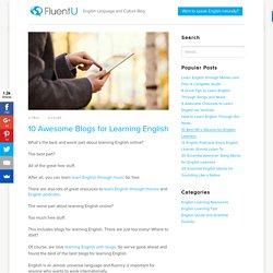 10 Awesome Blogs For Learning English