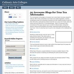 50 Awesome Blogs for True Tea Aficionados