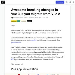 Awesome breaking changes in Vue 3, if you migrate from Vue 2