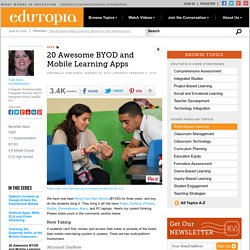 20 Awesome BYOD and Mobile Learning Apps
