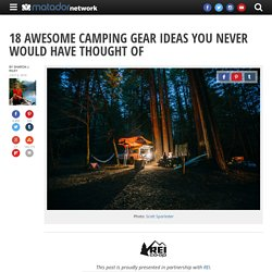 18 awesome camping gear ideas you never would have thought of