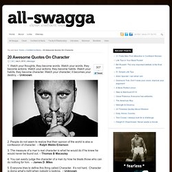 20 Awesome Quotes On Character : All SWAGGA.com
