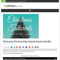 10 Awesome Christmas Video Tutorials Found on the Web « My-Picture.co.uk blog