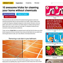 10 awesome tricks for cleaning your home without chemicals