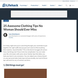 25 Awesome Clothing Tips No Woman Should Ever Miss