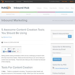 5 Awesome Content Creation Tools You Should Be Using