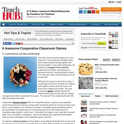 6 Awesome Cooperative Classroom Games