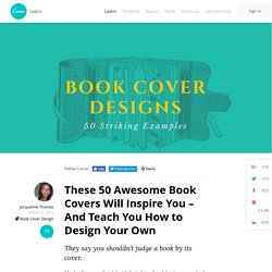 Book Cover Design: 50 Amazing Covers That You Will Want to Pick Up