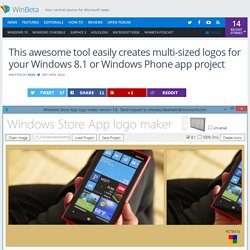 This awesome tool easily creates multi-sized logos for your Windows 8.1 or Windows Phone app project