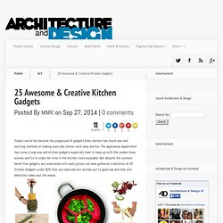 25 Awesome & Creative Kitchen Gadgets