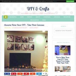 Awesome Home Decor DIY – Fake Photo Canvases