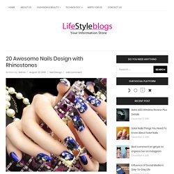 20 Awesome Nails Design with Rhinestones