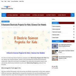 8 Awesome Electricity Projects For Kids