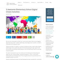 5 Awesome Elementary School Digital Citizen Activities