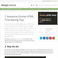 7 Awesome Emmet HTML Time-Saving Tips