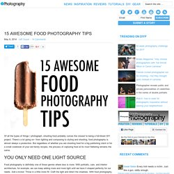 15 Awesome Food Photography Tips