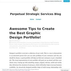 Tips to Create the Best Graphic Design Portfolio!