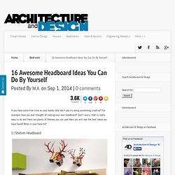 16 Ideas Cabecera impresionantes que usted puede hacer por ti mismo