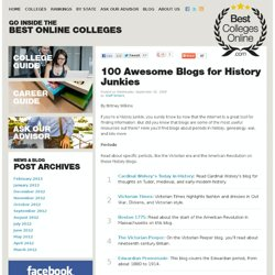 100 Awesome Blogs for History Junkies | Best Colleges Online