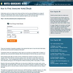 How to Find Awesome Hotel Deals - hotel bargains