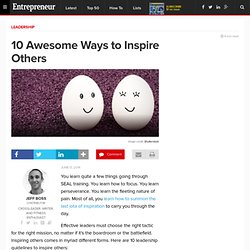 10 Awesome Ways to Inspire Others