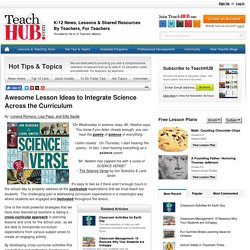 Awesome Lesson Ideas to Integrate Science Across the Curriculum