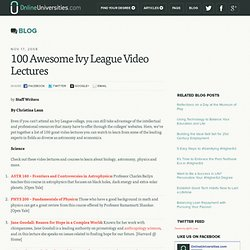 100 Awesome Ivy League Video Lectures