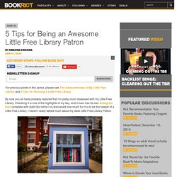 5 Tips for Being an Awesome Little Free Library Patron