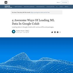 4 Awesome Ways Of Loading ML Data In Google Colab