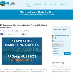 23 Awesome Marketing Quotes From @HubSpot #Inbound14