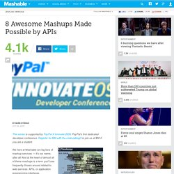 8 Awesome Mashups Made Possible by APIs