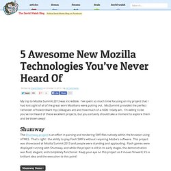5 Awesome New Mozilla Technologies You've Never Heard Of