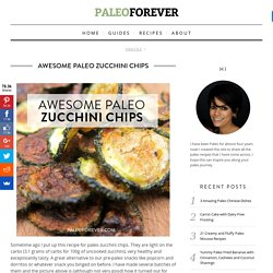 Awesome Paleo Zucchini Chips