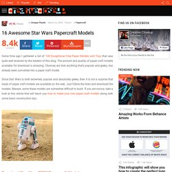 16 Awesome Star Wars Papercraft Models