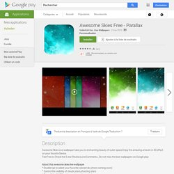 Awesome Skies Free - Parallax – Applications Android sur Google Play