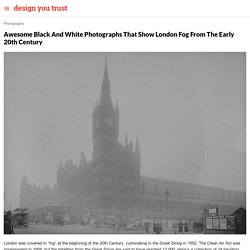 Awesome Black And White Photographs That Show London Fog From The Early 20th Century