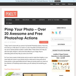 Pimp Your Photo – Over 20 Awesome and Free Photoshop Actions