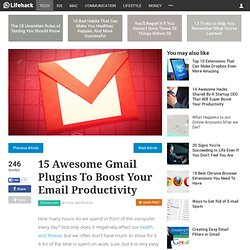 15 Awesome Gmail Plugins To Boost Your Email Productivity