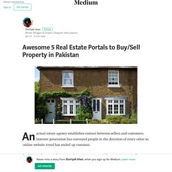 Awesome 5 Real Estate Portals to Buy/Sell Property in Pakistan