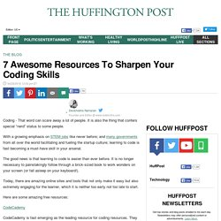 7 Awesome Resources To Sharpen Your Coding Skills