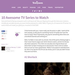 10 Awesome TV Series to Watch - YouQueen