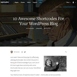 10 Awesome Shortcodes For Your WordPress Blog