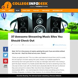 37 Awesome Streaming Music Sites You Should Check Out