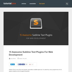 15 Awesome Sublime Text Plugins For Web Development