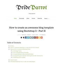 How to create an awesome blog template using Bootstrap 3 - Part II