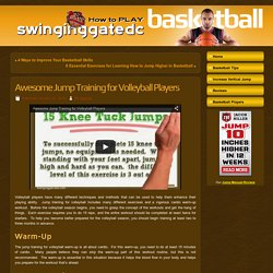 Awesome Jump Training for Volleyball Players